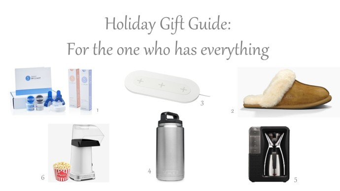 Holiday Gift Guide - One who has everything